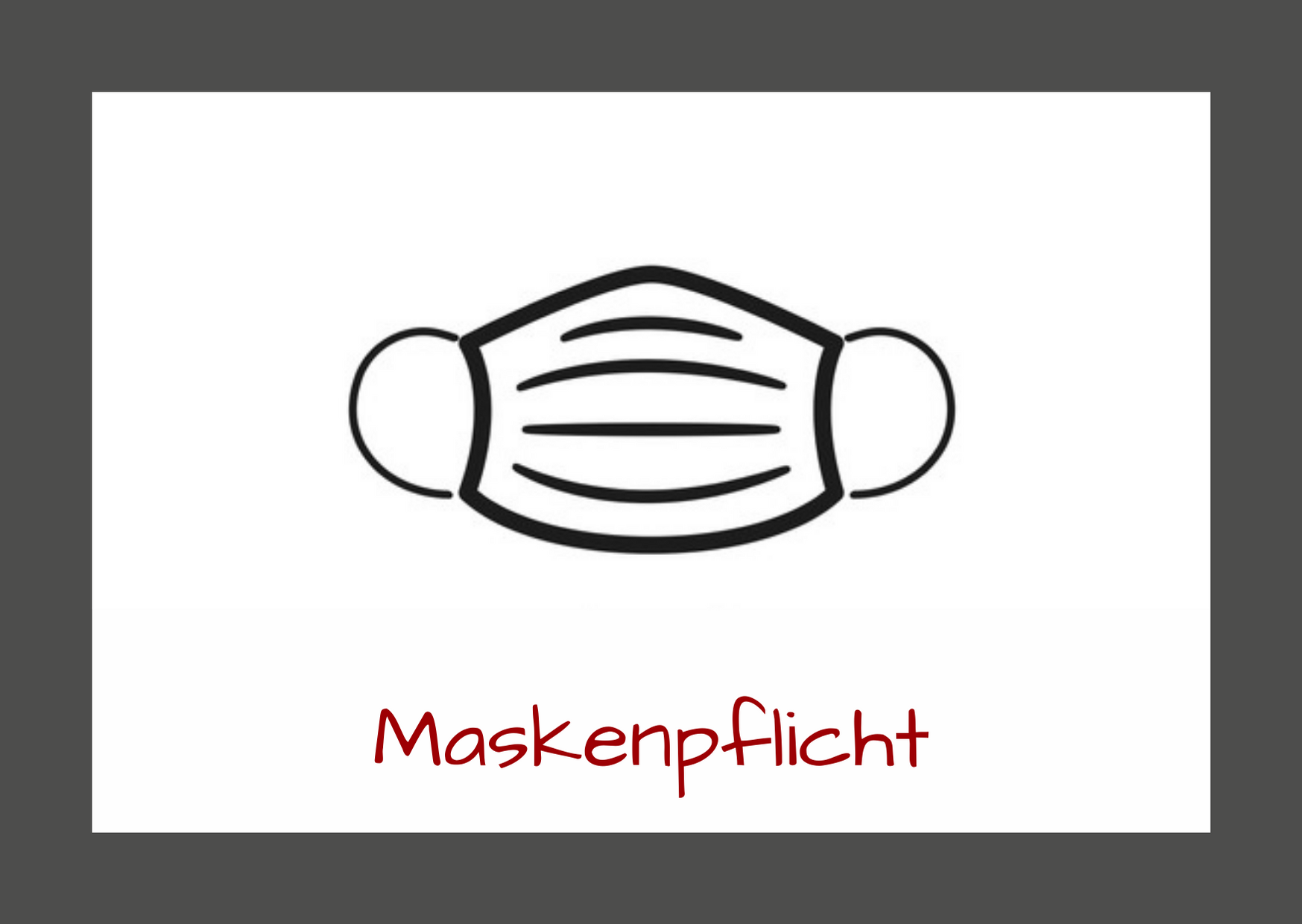 Maskenpflicht - Corona-Sicherheitsmaßnahmen