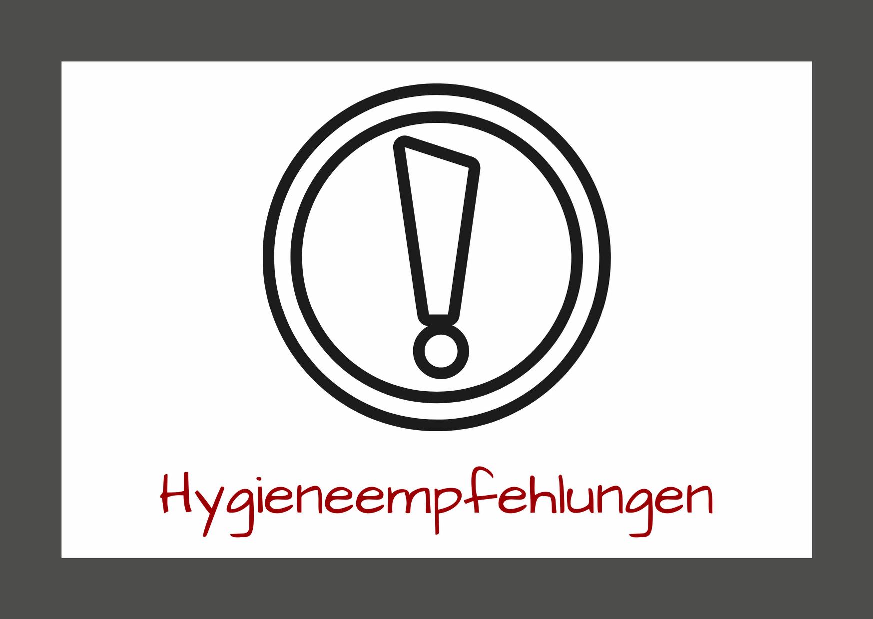 Hygieneempfehlungen - Corona-Sicherheitsmaßnahmen