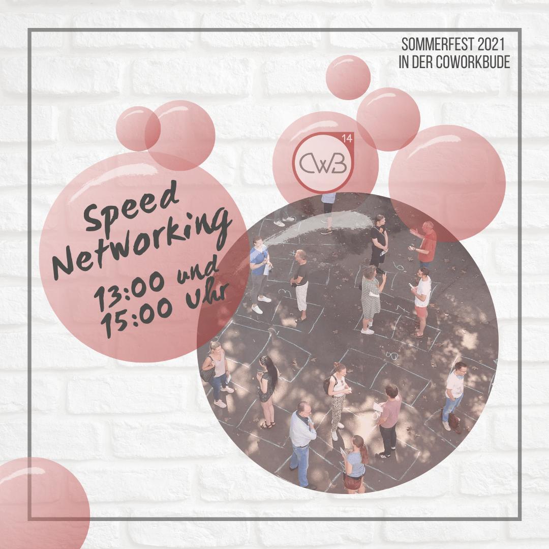 Sommerfest 2021 SpeedNetworking um 13 und 15 Uhr